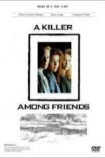A Killer Among Friends