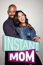 Instant Mom: Season 1