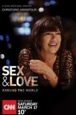 Christiane Amanpour: Sex & Love Around The World: Season 1