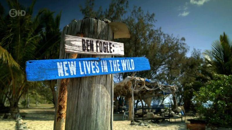 Ben Fogle: New Lives In The Wild: Season 4