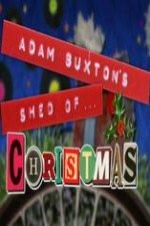 Adam Buxton's Shed Of Christmas