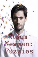 Adam Newman: Fuzzies