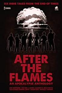 After The Flames - An Apocalypse Anthology