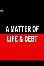 A Matter Of Life And Debt: Season 1