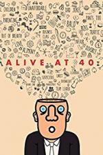 Alive At 40