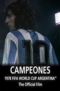 Argentina Campeones: 1978 Fifa World Cup Official Film