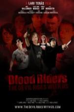 Blood Riders: The Devil Rides With Us