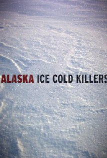 Alaska: Ice Cold Killers: Season 3