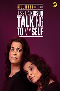 Bill Burr Presents: Jessica Kirson Talking To Myself