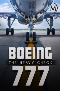 Boeing 777: The Heavy Check