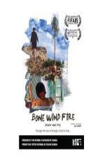 Bone Wind Fire