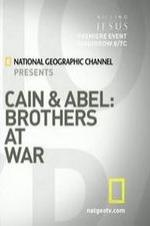 Cain And Abel: Brothers At War