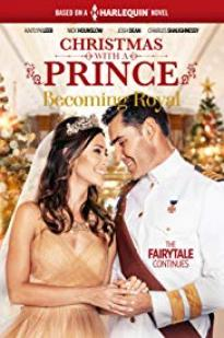 Christmas With A Prince - Becoming Royal