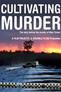 Cultivating Murder