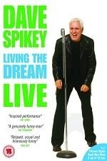 Dave Spikey: Living The Dream