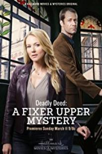 Deadly Deed: A Fixer Upper Mystery