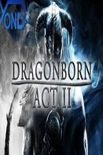 Dragonborn Act Ii
