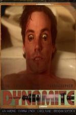 Dynamite: A Cautionary Tale