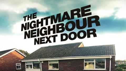 The Nightmare Neighbour Next Door: Season 4