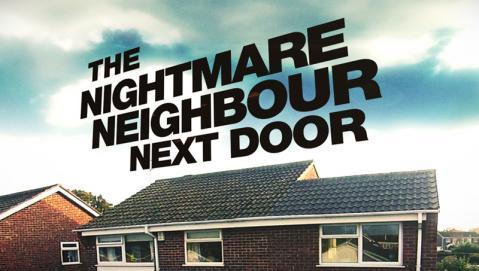 The Nightmare Neighbour Next Door: Season 4