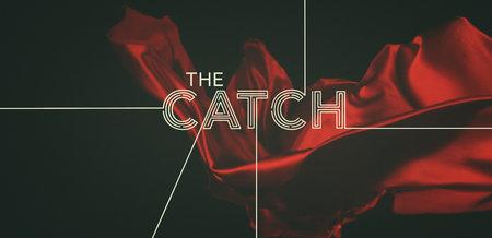 The Catch: Season 1