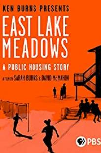 East Lake Meadows: A Public Housing Story