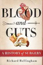 Blood And Guts: A History Of Surgery: Season 1