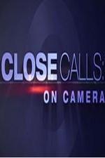 Close Calls: On Camera: Season 5