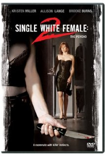 Single White Female 2: The Psycho