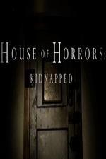 House Of Horrors: Kidnapped: Season 1