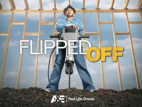 Flipped Off: Season 1