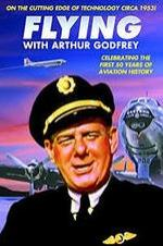 Flying With Arthur Godfrey
