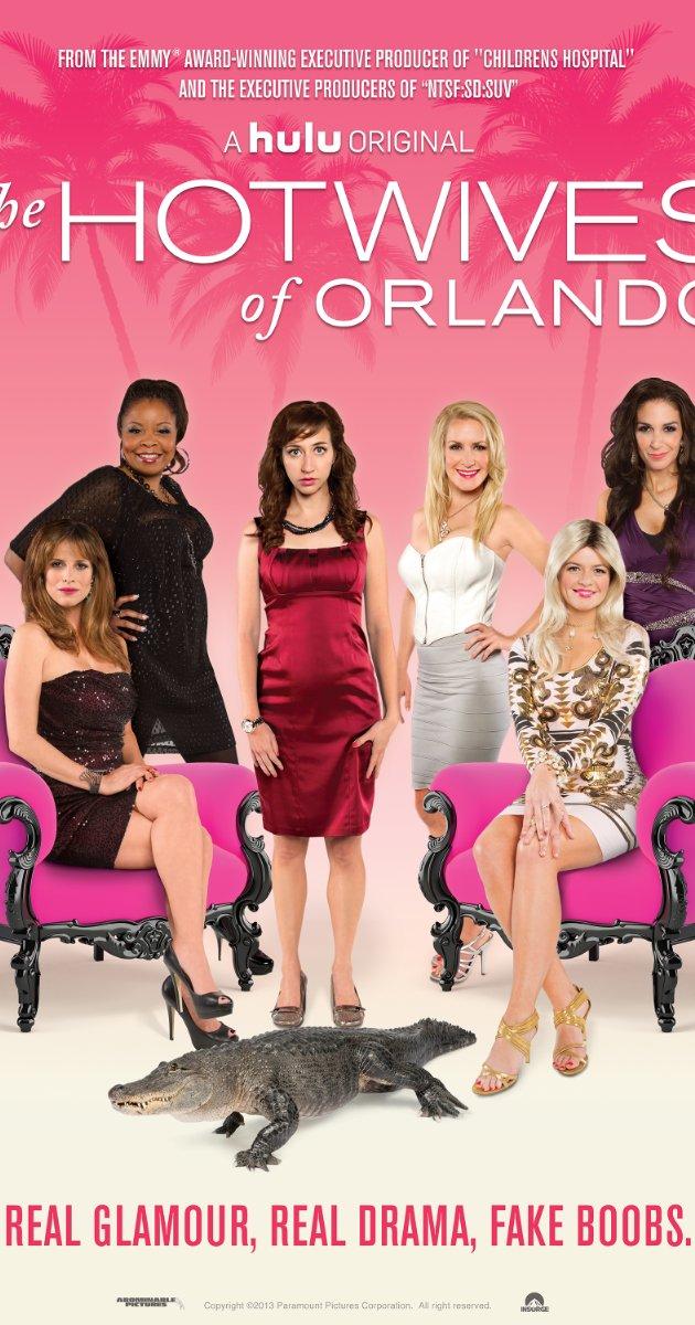 The Hotwives Of Orlando: Season 1