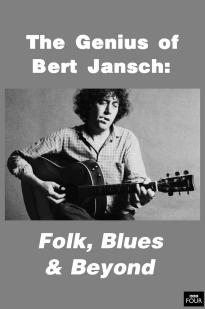 Genius Of Bert Jansch: Folk, Blues & Beyond