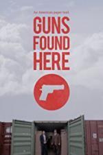 Guns Found Here