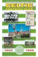 The Official History Of Celtic Football Club