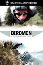 Birdmen: The Original Dream Of Human Flight