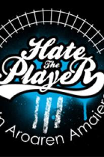 Hate The Player 3 - Urdin Aroaren Amaiera