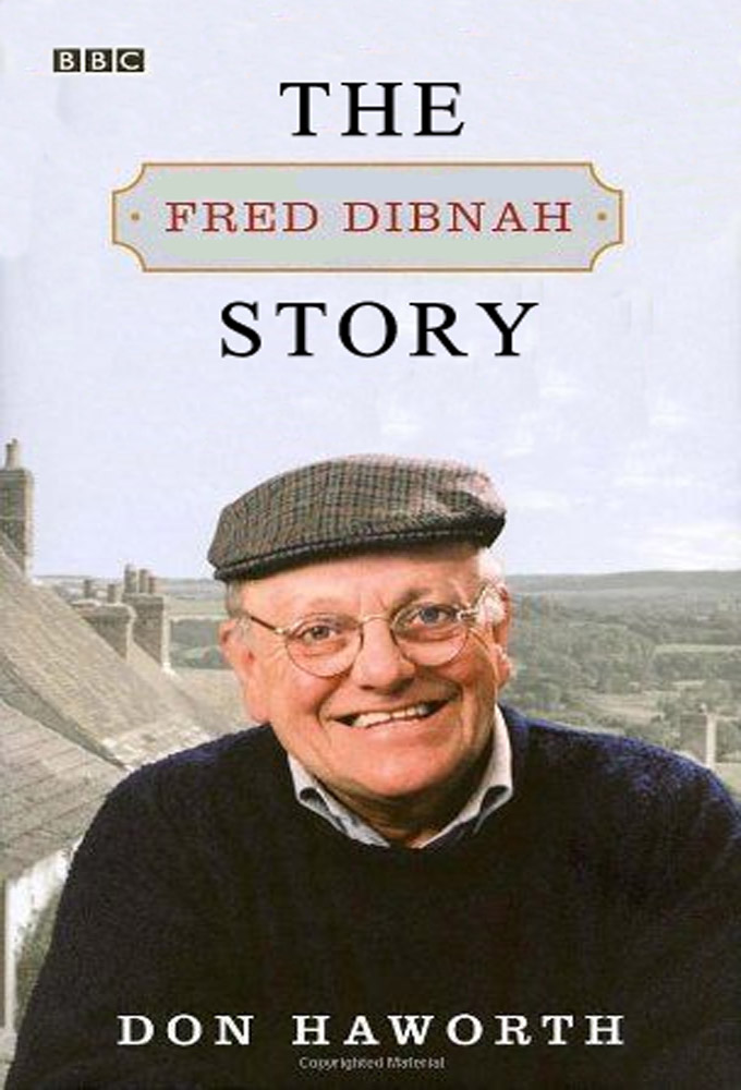 The Fred Dibnah Story: Season 1