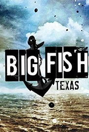 Big Fish Texas: Season 1