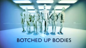 Botched Up Bodies: Season 3