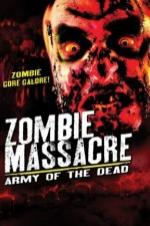 Zombie Massacre: Army Of The Dead
