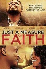 Just A Measure Of Faith