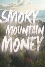 Smoky Mountain Money: Season 1