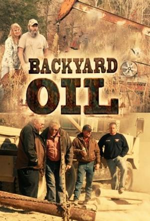 Backyard Oil: Seaoson 1