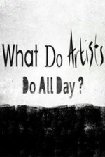 What Do Artists Do All Day?: Season 1