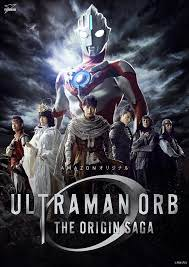 Ultraman Orb The Origin Saga