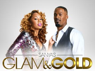 Sanya's Glam & Gold: Season 1