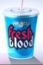 The Best Of Fresh Blood: Season 1
