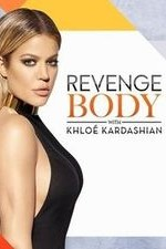 Revenge Body With Khloe Kardashian: Season 1